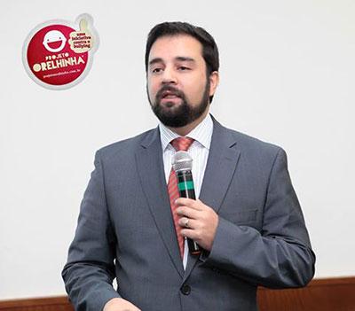 Dr. Marcelo Assis, idealizador do Projeto Orelhinha